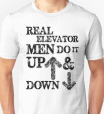 Funny Elevator Shirt & Other Gear Men Do it Up and Down Unisex T-Shirt