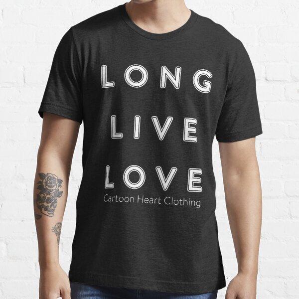 LONG LIVE LOVE - T-Shirt Dark Essential T-Shirt