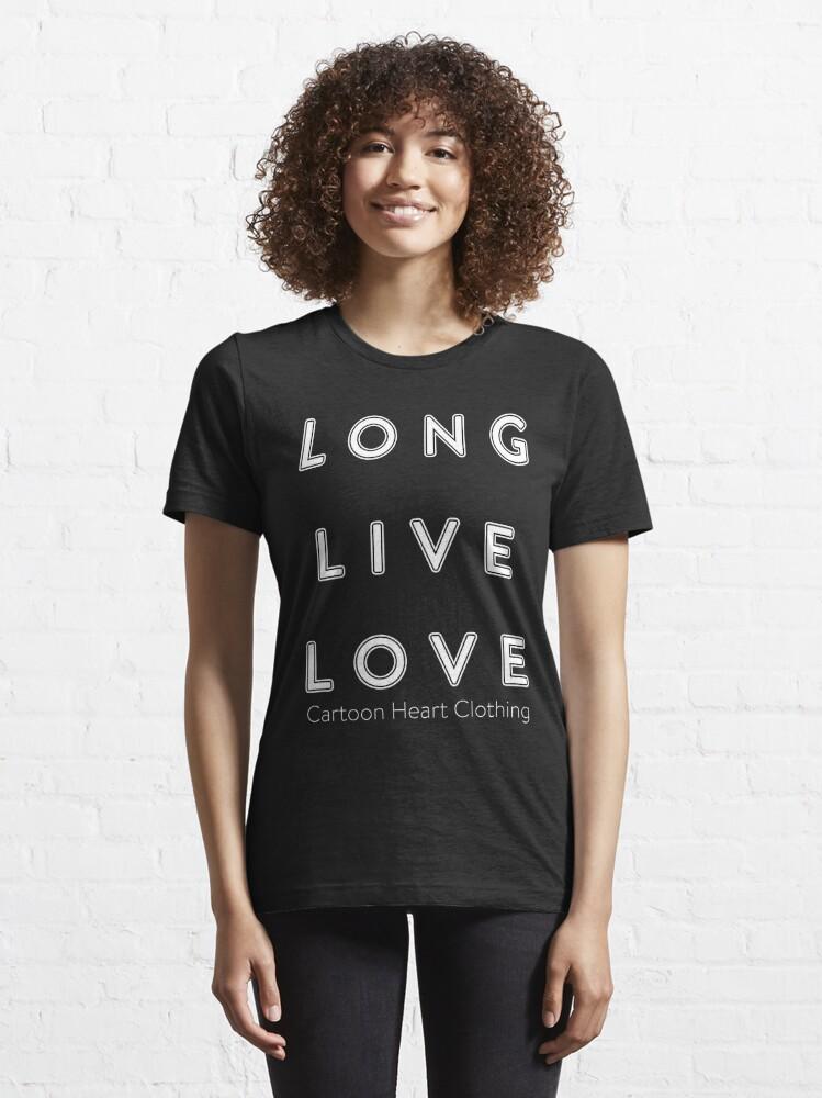 Alternate view of LONG LIVE LOVE - T-Shirt Dark Essential T-Shirt