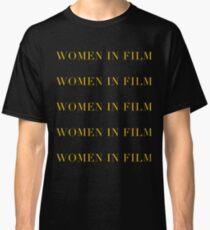Frauen im Film Classic T-Shirt