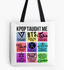 Kpop lehrte mich (3. Gen. Gruppen Ver.) Tote Bag
