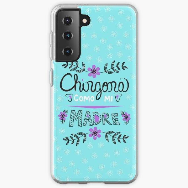 Chingona Como Mi Madre Blue Samsung Galaxy Soft Case