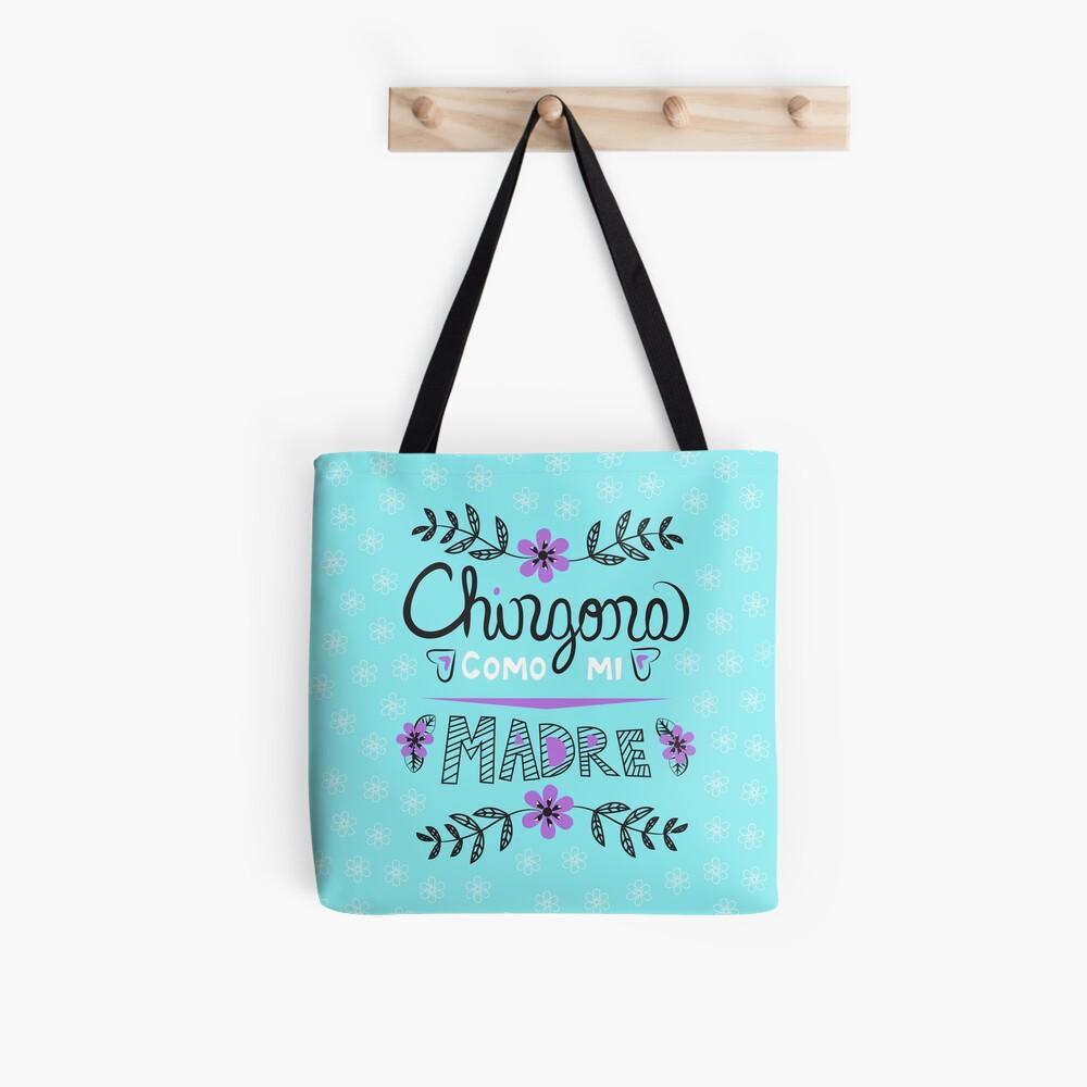 Chingona Como Mi Madre Blue Tote Bag