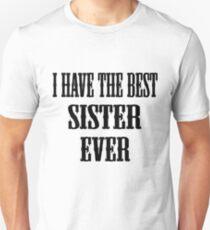 Camiseta ajustada I Have The Best Sister Ever