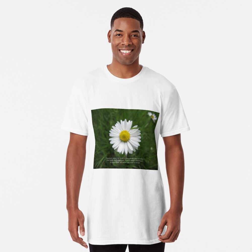 Inspirational Words of Gratitude with Daisy Long T-Shirt