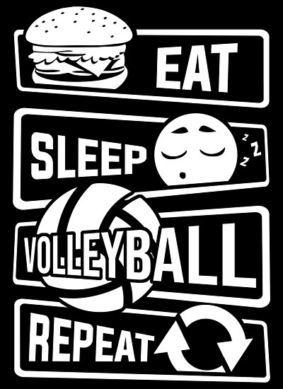 quoteat sleep volleyball repeat ball sports team