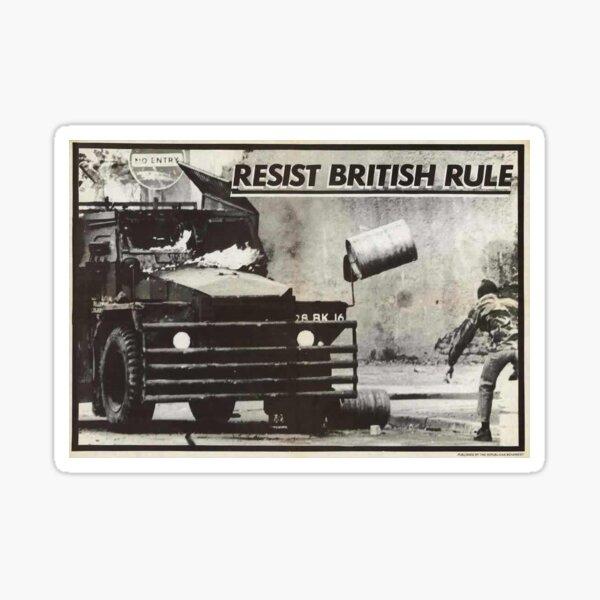 Resist british rule Sticker