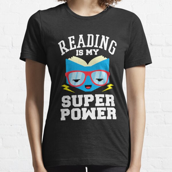 Reading is my Superpower Essential T-Shirt
