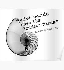 Ruhige Menschen haben die lautesten Gedanken Poster