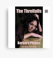 The Threlfalls by Barbara Phipps Canvas Print