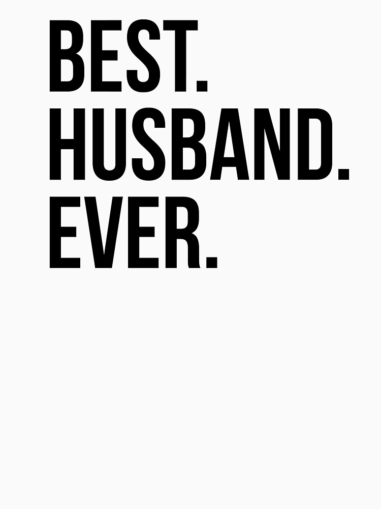 Best Husband Ever by maniacfitness