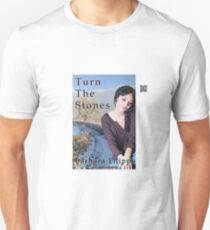 Turn The Stones by Barbara Phipps Unisex T-Shirt