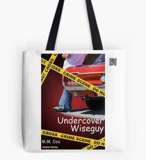 Undercover Wiseguy by M.M. Cox Tote Bag