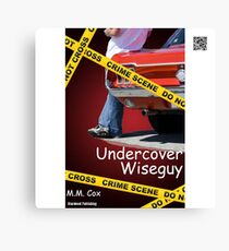 Undercover Wiseguy by M.M. Cox Canvas Print