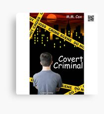 Covert Criminal by M.M. Cox Canvas Print