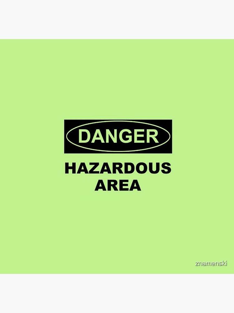 Danger, Hazardous Ares by znamenski