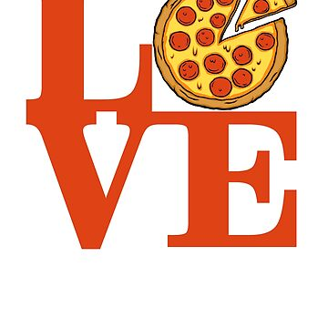 I LOVE Pizza! by PlatinumBastard
