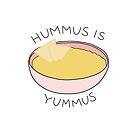 Hummus ist Yummus von katielavigna