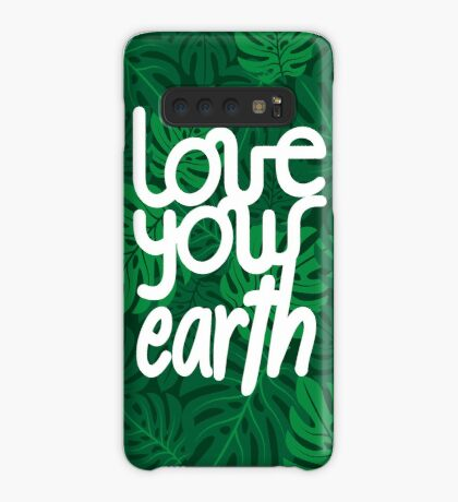 Love your Earth Case/Skin for Samsung Galaxy