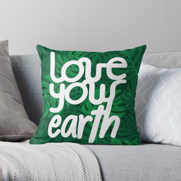 Love your Earth Throw Pillow