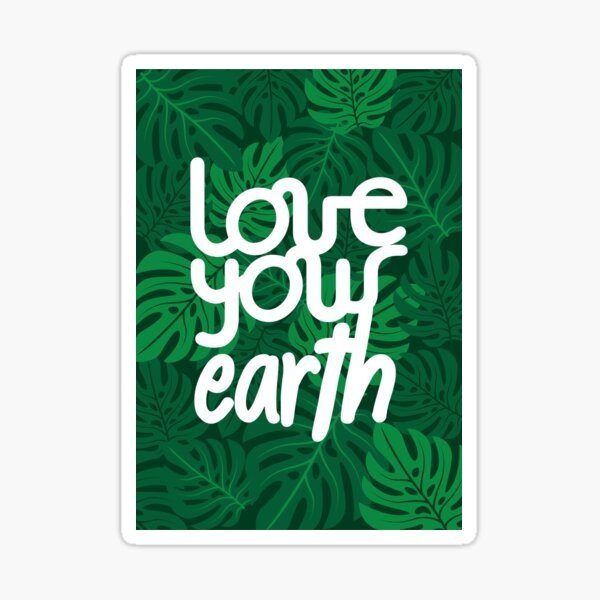 Love your Earth Sticker