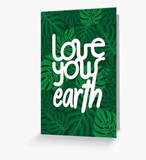 Love your Earth Greeting Card