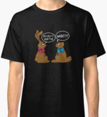 Ostern Witze - Mein Hintern schmerzt Was T-Shirt Classic T-Shirt