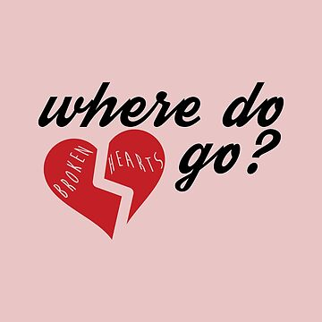 Where Do Broken Hearts Go - pink by kellicoyne