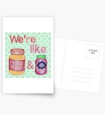 We're like Peanut Butter & Jelly Postcards