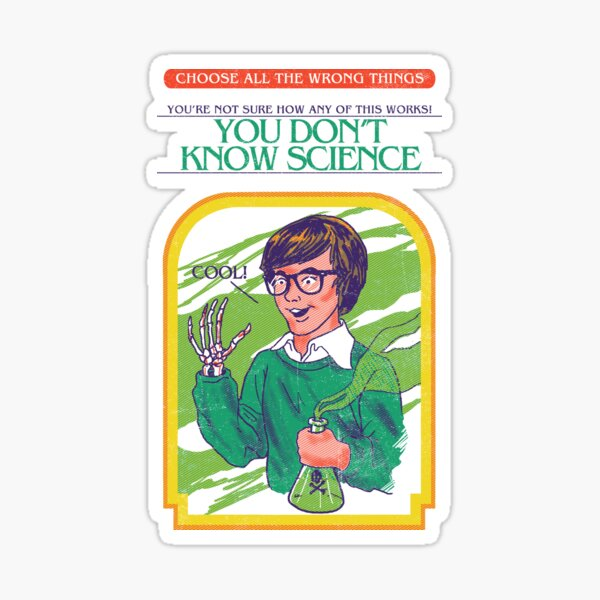You Don't Know Science Sticker