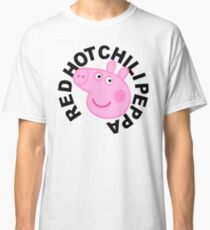 Red Hot Chilli Peppa Classic T-Shirt