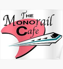 The Monorail Cafe Poster