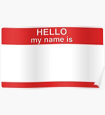 Hello my name is... Sticker Badge Design Poster