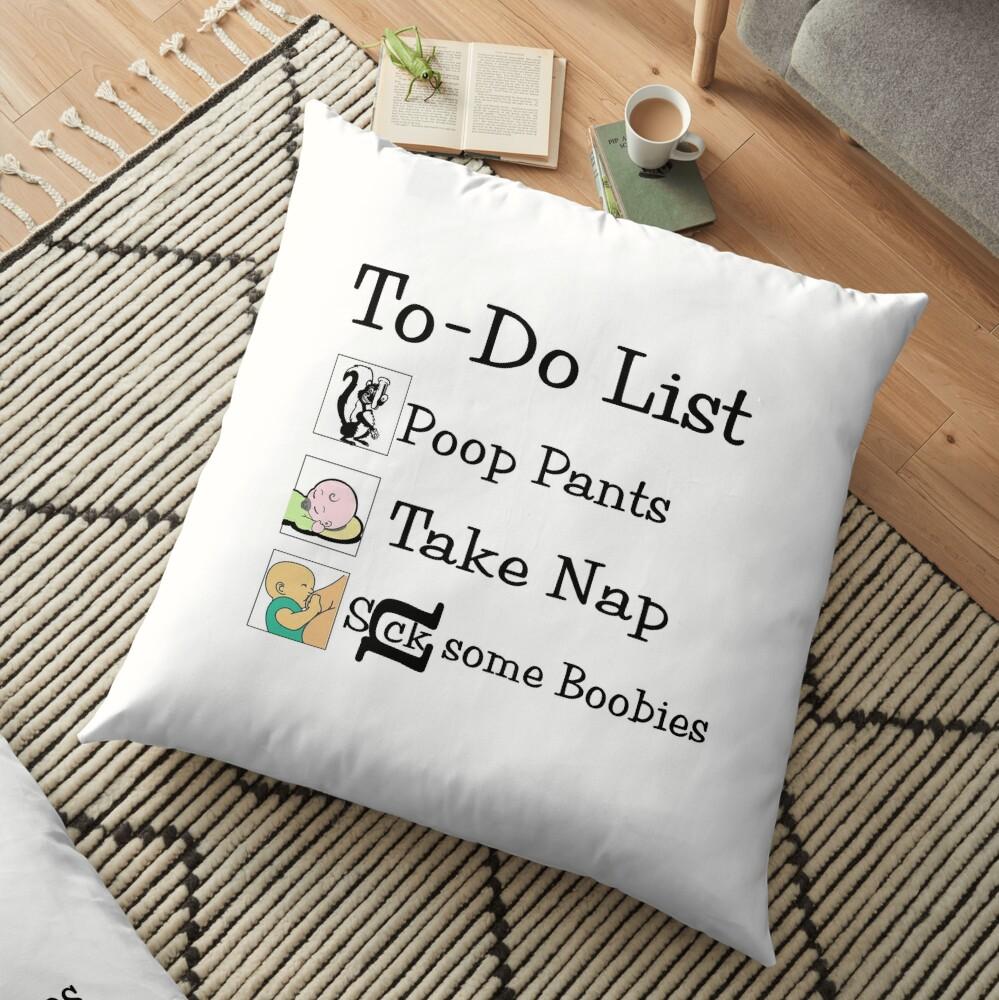 Humor, Joke, Text Art, (To-Do List) Baby Humor Floor Pillow