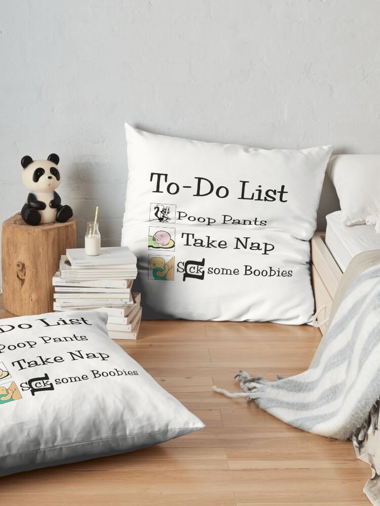 Alternate view of Humor, Joke, Text Art, (To-Do List) Baby Humor Floor Pillow