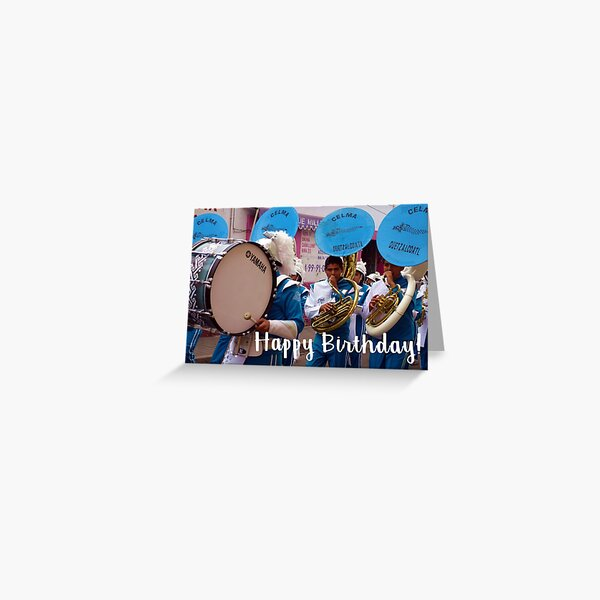 Happy Birthday - Marching band from Cholula, Mexico Greeting Card