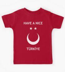 Have a Nice Türkiye Kids Tee