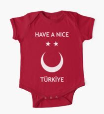 Have a Nice Türkiye One Piece - Short Sleeve