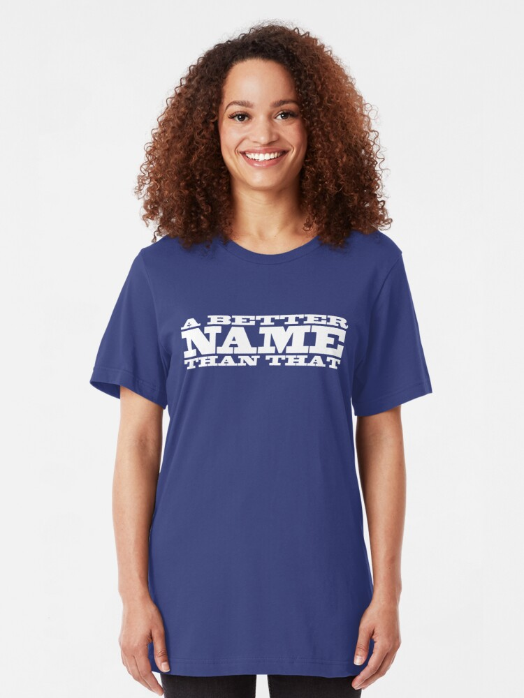Alternate view of A Better Name Than That (flag logo) Slim Fit T-Shirt