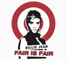 Fair is Fair | Unisex T-Shirt