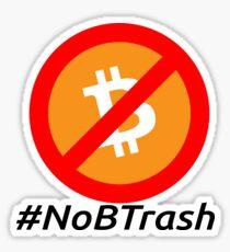 #NoBTrash by 21MillionClub Sticker