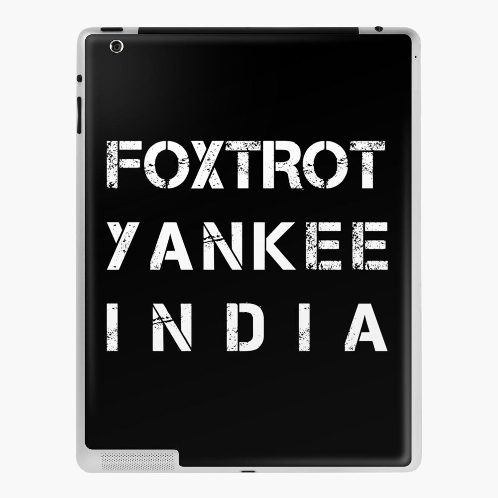 Nato Phonetic Alphabet Fyi Foxtrot Yankee India Ipad Case Skin By Nealw6971 Redbubble