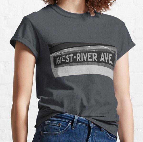 161st Street - River Ave Classic T-Shirt