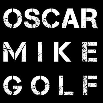 NATO Phonetic Alphabet - OMG - Oscar Mike Golf by nealw6971