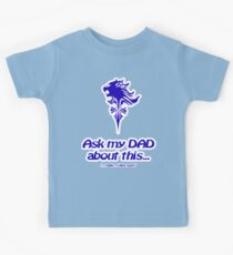 Ask my dad about this... (Final Fantasy Lionheart) Kids Tee