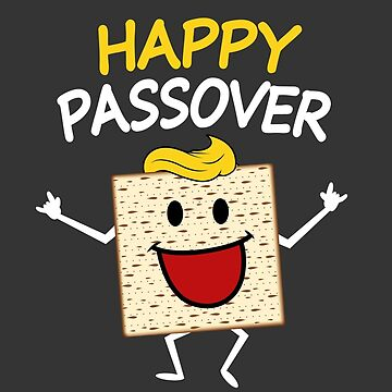 Cute Matzah Saying Happy Passover Funny Jewish T Shirt by TimeForTShirt