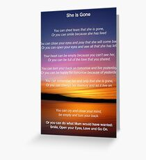 She is Gone - Funeral Poem for Mum Greeting Card