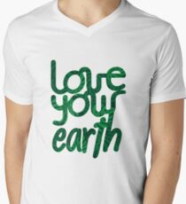Love your Earth II V-Neck T-Shirt