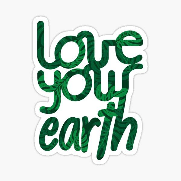 Love your Earth II Sticker