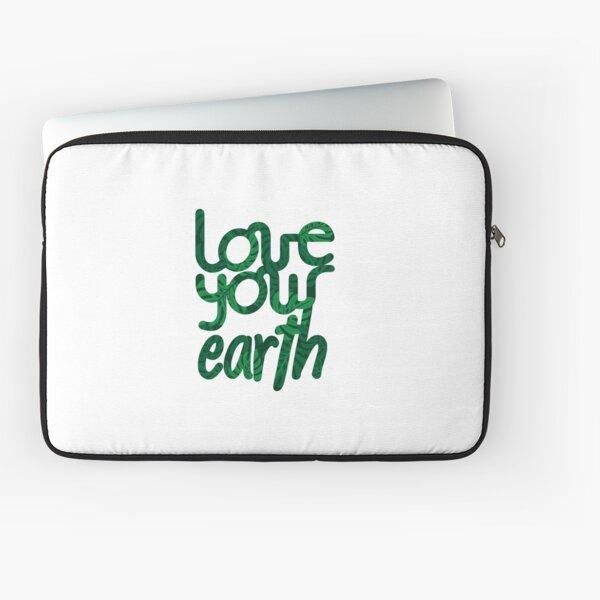 Love your Earth II Laptop Sleeve